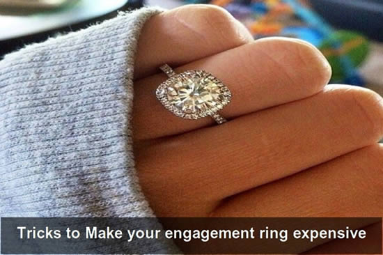 Clever Tricks to Make your engagement ring expensive