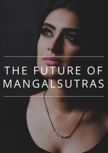 The Future of Mangalsutras
